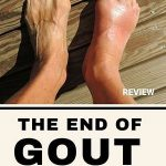 The End of Gout Full Review, FreedomHomeIncome