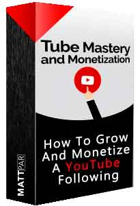 What is Tube Mastery and Monetization For?